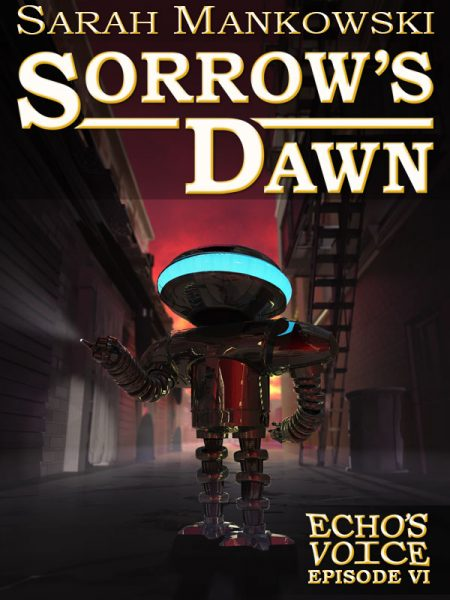 Sorrow's Dawn: Echo's Voice Episode 6