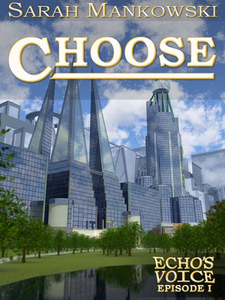 Choose: Echo's Voice Episode 1