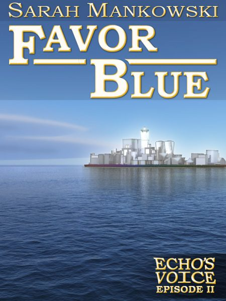 Favor Blue: Echo's Voice Episode 2
