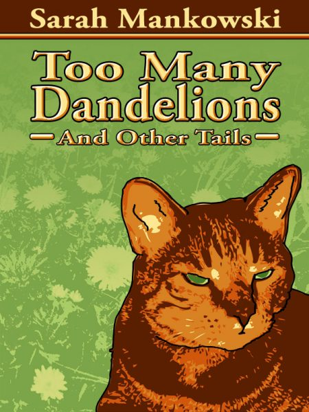 Too Many Dandelions
