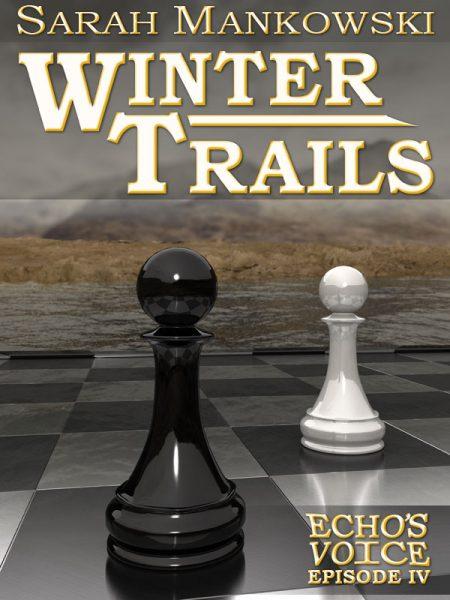 Winter Trails: Echo's Voice Episode 4